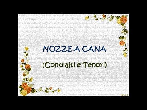 NOZZE A CANA Voce Contralti E Tenori Con Testo MI AFFIDO A TE RNS