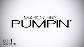 Mario Chris - Pumpin