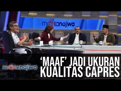 Mata Najwa - Satu Atau Dua: `Maaf` Jadi Ukuran Kualitas Capres (Part 4)