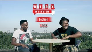 #BalconyInterview (1/2): Lection Recounts His Come Up Journey & Remembers Jabba's Last Days