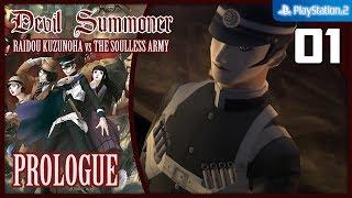 SMT Devil Summoner: Raidou Kuzunoha vs. The Soulless Army 【PS2│PCSX2】 #01 │ Prologue