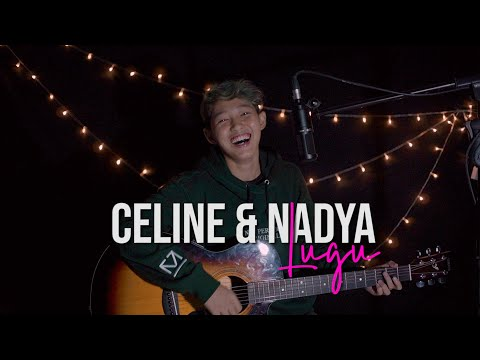 Celine & Nadya - Lugu (Cover Chika Lutfi)