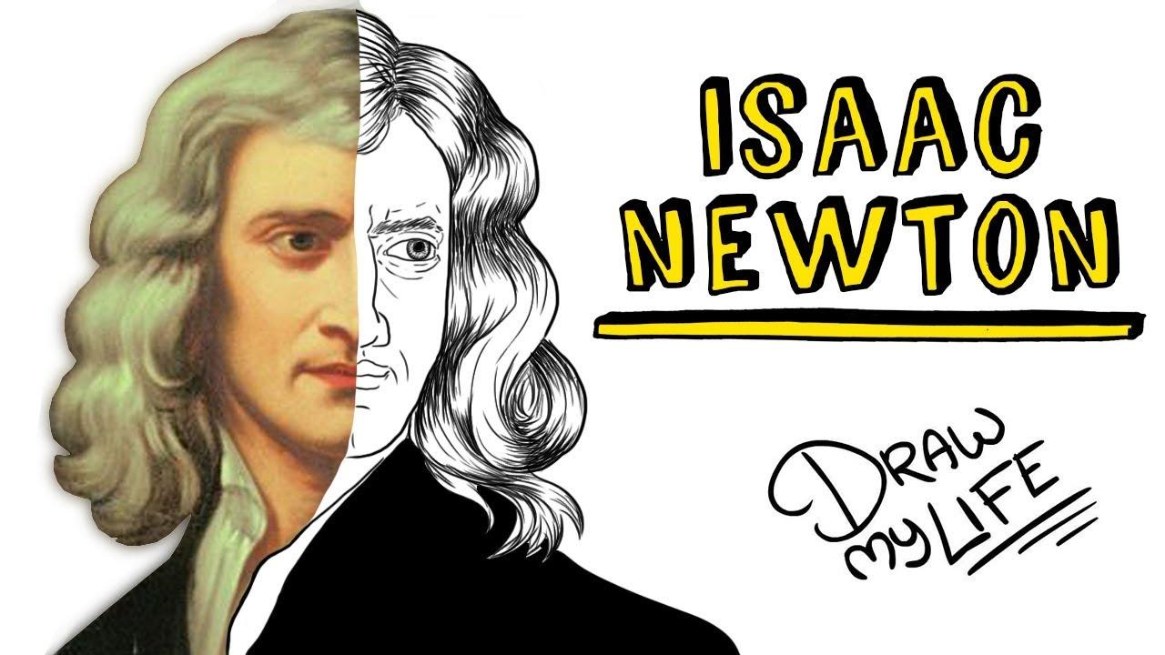 ISAAC NEWTON | Draw My Life