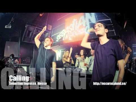 Sebastian Ingrosso & Alesso - Calling (Original Mix)