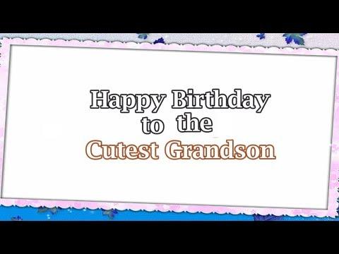 Happy Birthday Grandson Grandson Birthday Card Youtube