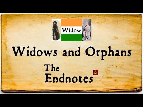 Widows & Orphans: The Endnotes