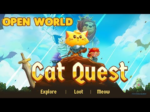 CAT QUEST GAMEPLAY - iOS/Android /STEAM ( OPEN WORLD)