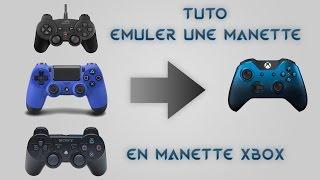 Emuler vos manettes PC/PS3/PS4 en Xbox pour jouer aux jeux PC