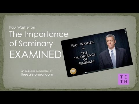Paul Washer on the Importance of Seminary EXAMINED