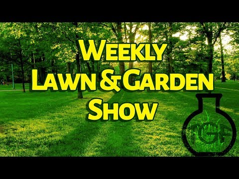 The Weekly Lawn And Garden Show 10/15