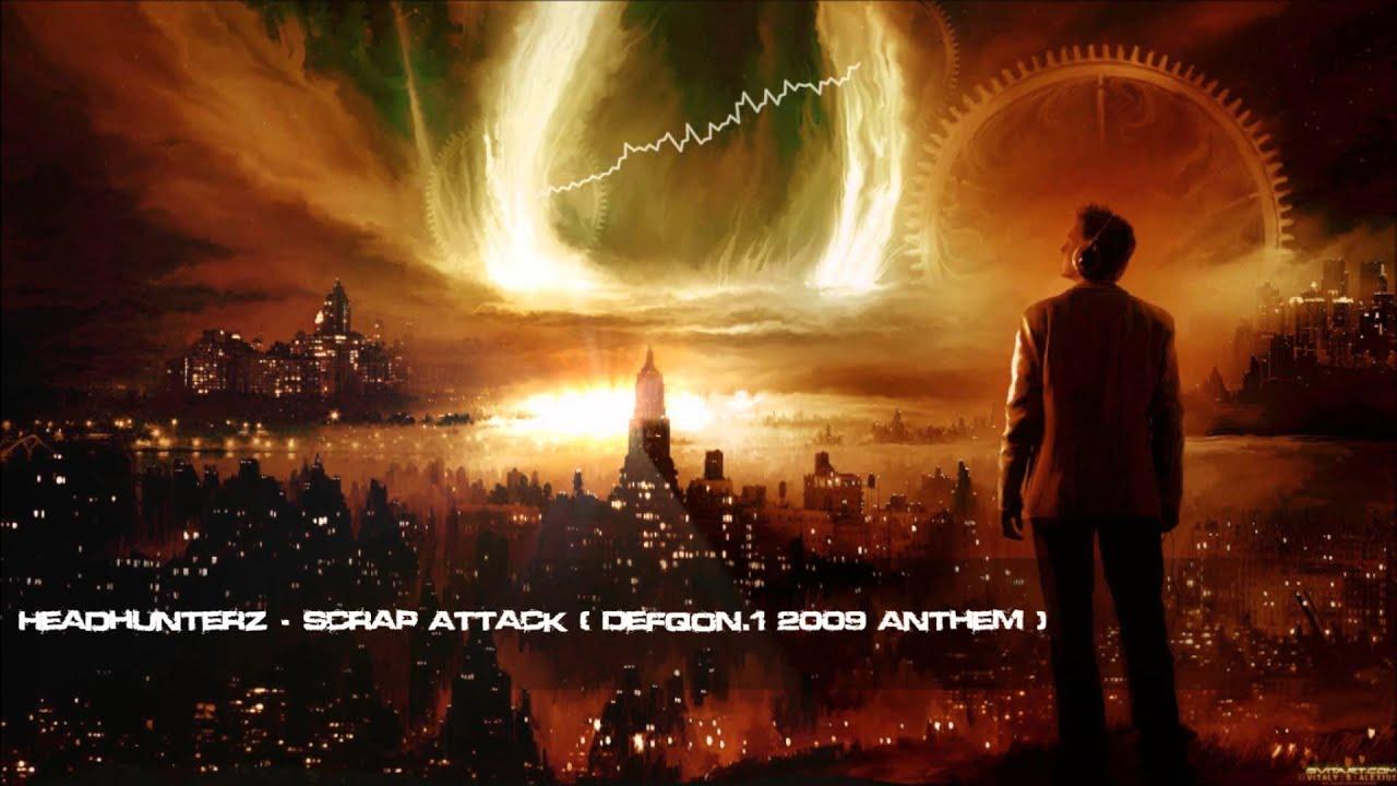 Headhunterz - Scrap Attack (Defqon.1 2009 Anthem) [HQ Original]