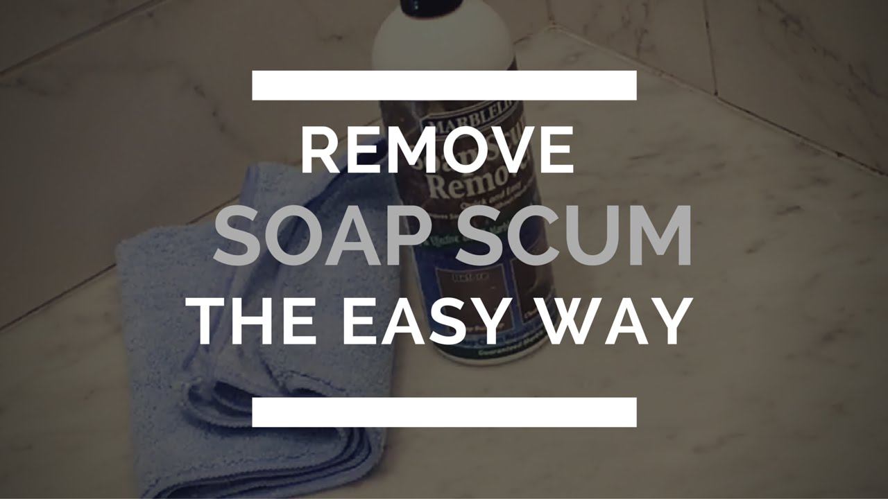 Remove Soap Scum From Marble The Easy Way Youtube