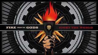 Fire From The Gods - Fight The World (Official Audio)