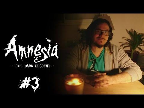 En Mode Majeur - Amnesia: The Dark Descent #3