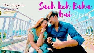 Sach Keh Raha Hai - B Praak   Cover By Rahul Aryan   Love Story   Earth.