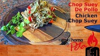 Chop Suey De Pollo - Chicken Chop Suey