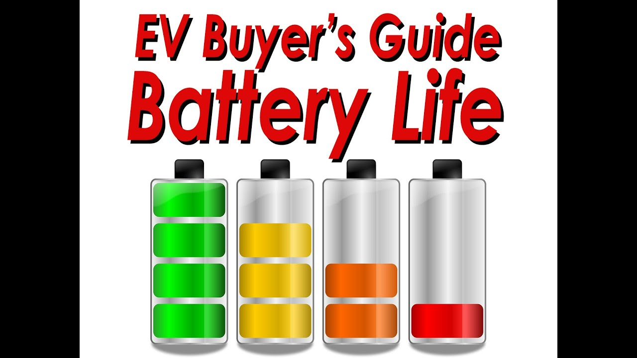 Ev Ers Guide Battery Life Expectancy And Used Evs