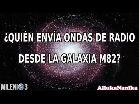 Milenio 3 - ¿Quién envía ondas de radio desde la galaxia M82?