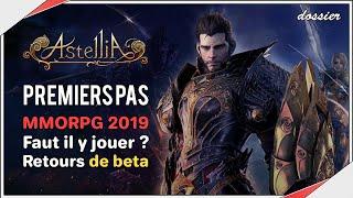 Astellia | Premières impressions, faut il y jouer ? MMORPG 2019