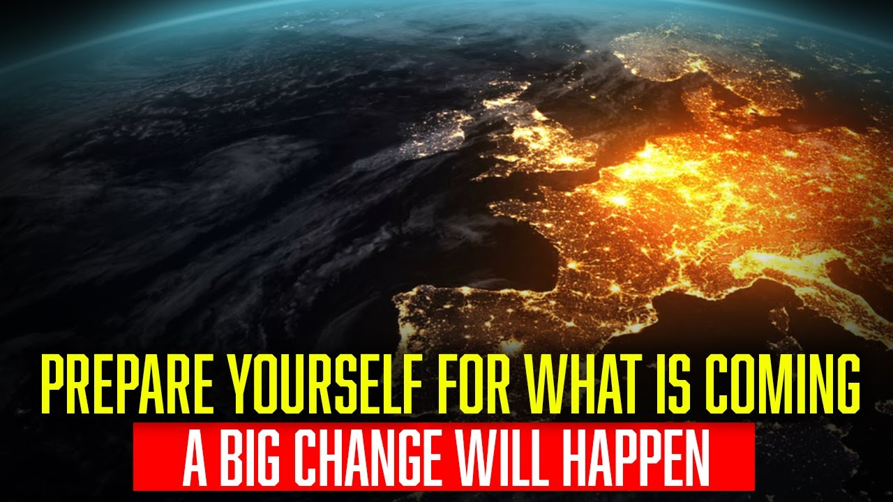 BETTER PREPARE FOR WHAT IS COMING!! [It Will Change Everything]