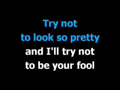 Try not to look so pretty  - Dwight Yoakam -  Karaoke  - Lyrics