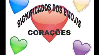 Significados dos emojis de corações- Vivizinha Santos.