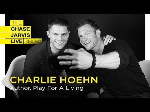 Breakthrough Anxiety + Stress Through Play /w Charlie Hoehn | Chase Jarvis LIVE