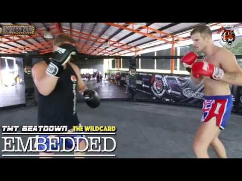 TIGER MUAY THAI EMBEDDED SERIES - THE WILDCARD - Part 2