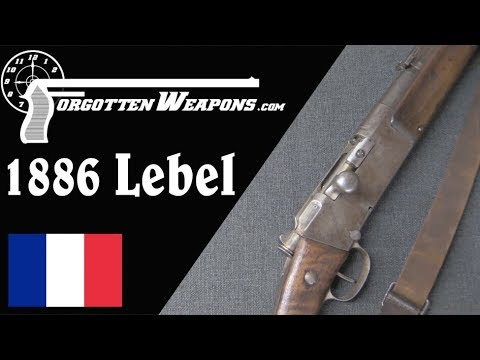 Download The First Modern Military Rifle: The Modele 1886 Lebel