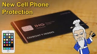 IHG Credit Card Adding Cell Phone Protection, Losing Price Protection, Concierge