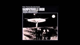 #26 - Peter Thomas Sound Orchestra- Raumpatrouille Orion (1966) FULL ALBUM