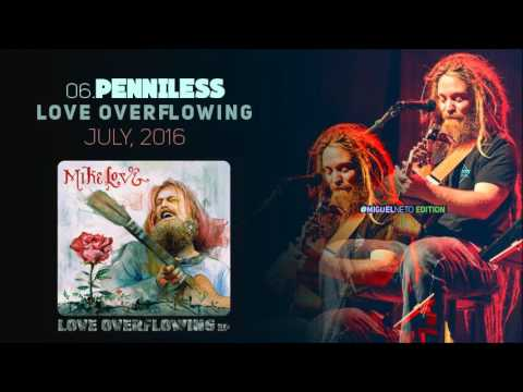 Mike Love - Penniless (EP Love Overflowing)