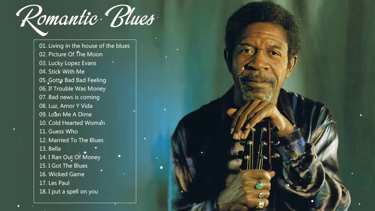 Download Romantic Blues Music ♥♫♥ Greatest Blues Songs Of All Time