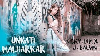 X - Nicky Jam x J. Balvin | Unnati Malharkar