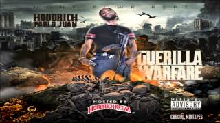Hoodrich Pablo Juan - Brand New Choppa [Guerilla Warfare] [2015] + DOWNLOAD