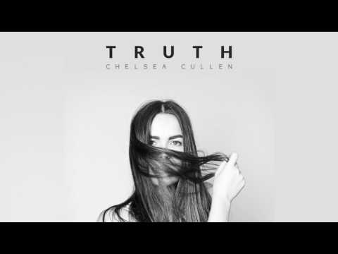 Chelsea Cullen - Truth