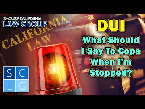 What to say to cops when I'm stopped for a...