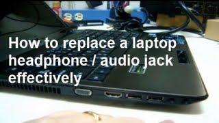 how to fix a broken laptop audio or headphone jack