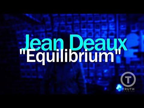 Jean Deaux Equilibrium Live At Truth Studios