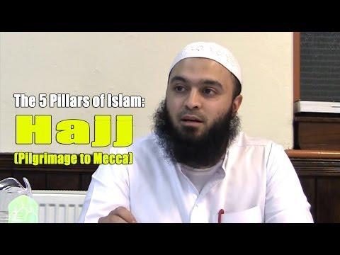 The 5 Pillars of Islam: Hajj (Pilgrimage to Mecca) - Abu Hafsah