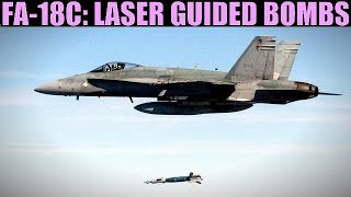 FA-18C Hornet: (Out Of Date) Laser Guided Bombs | DCS WORLD