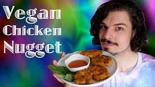How to make a VEGAN Chicken Nugget: VKL episode 39