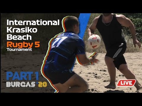 International Krasiko Beach Rugby 5 Tournament, Burgas'20 (LIVE) - Part 1