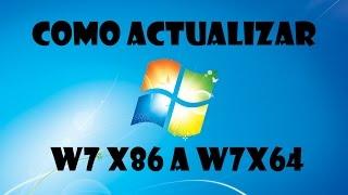 Actualizar Windows 7 32 bits a Windows 7 64 bits - Parte 1