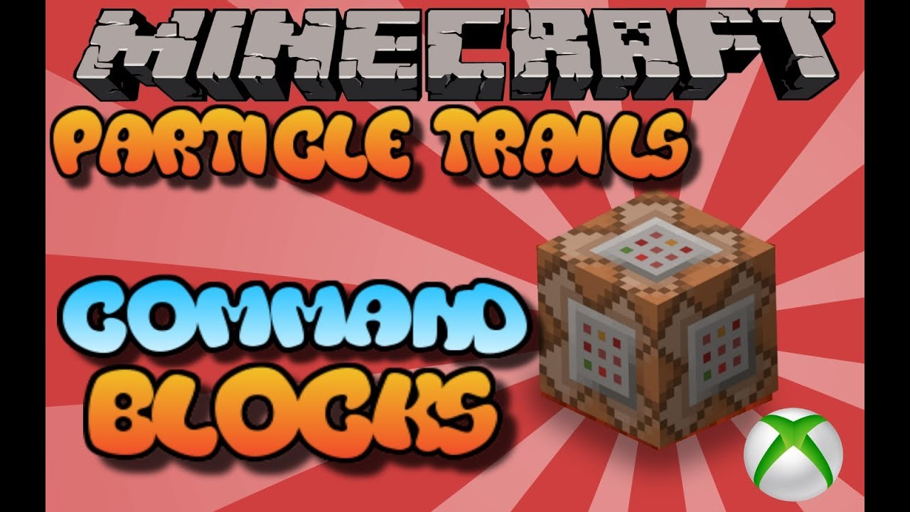 Minecraft Command Block Particle Trails Tutorial Bedrock Edition (Xbox  One,Mcpe,Windows10)