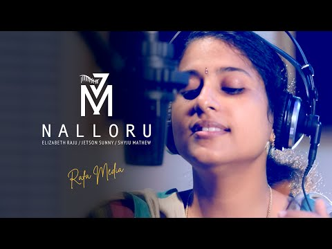 Nalloru Naalaye | Elizabeth Raju | Shyju Mathew | Jetson Sunny | Hit Christian Song of the Year 2016