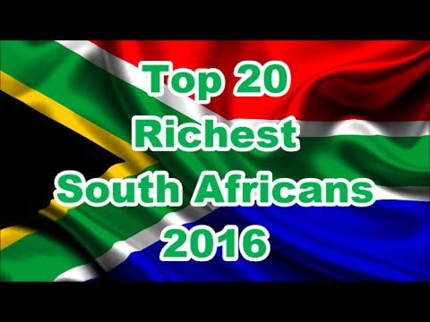 Top 20 Richest South Africans 2016