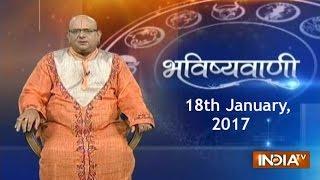 Bhavishyavani: Horoscope for 18th January, 2017 - India TV