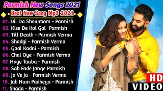 Parmish Verma New Punjabi Songs | New All Punjabi Jukebox 2021 | Parmish Verma Best Song | New Song