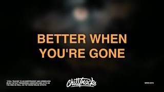 David Guetta, Brooks & Loote - Better When You're Gone (Lyrics)